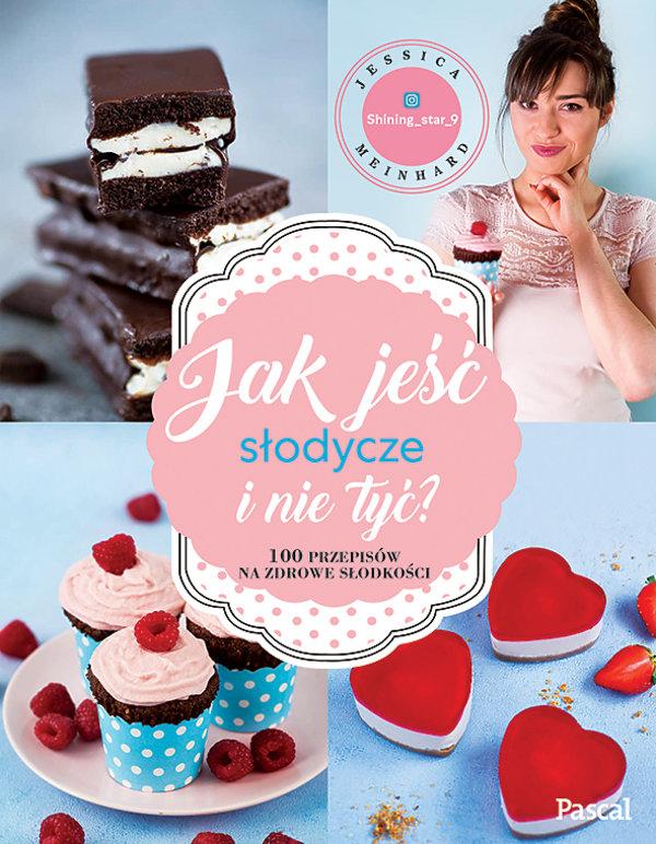 premiery książki kulinarne jesień 2018, essica Meinhard, Jak jeść słodycze i nie tyć, Pascal