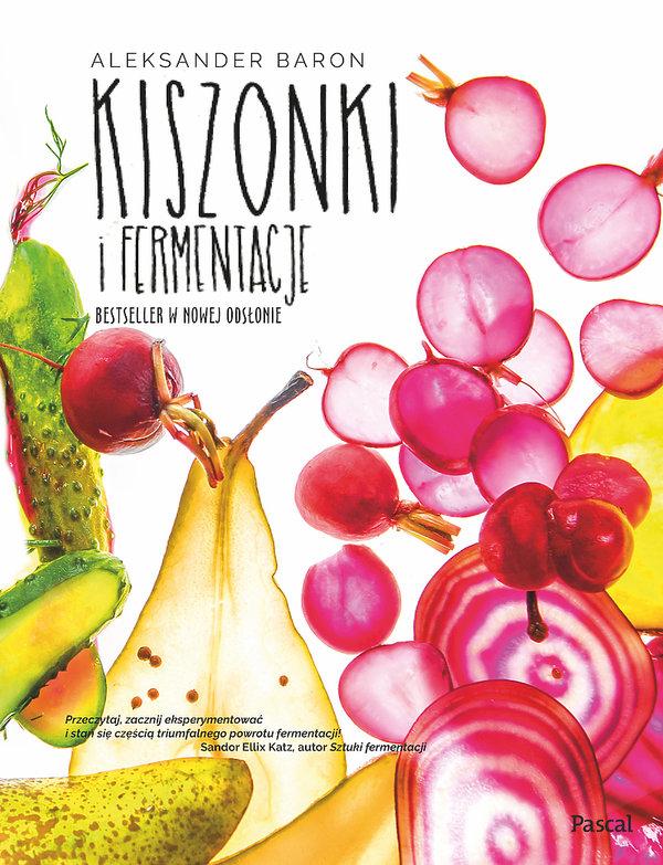 premiery książki kulinarne jesień 2018, leksander Baron, Kiszonki i fermentacje, Pascal