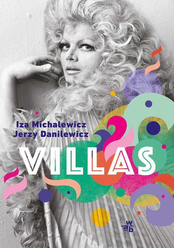 Premiery książki styczeń luty 2019, biografie, Iza Michalewicz Iza, Jerzy Danilewicz, Villas, W.A.B.