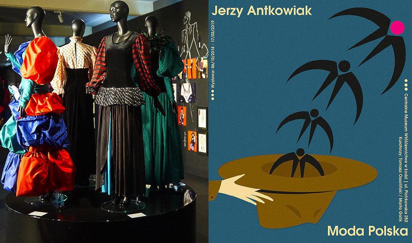 Wystawa Jerzy Antkowiak i Moda Polska, Centralne Muzeum Włókiennictwa w Łodzi